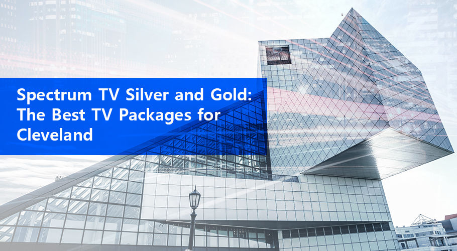 Spectrum Tv Silver And Gold The Best Tv Packages For Cleveland