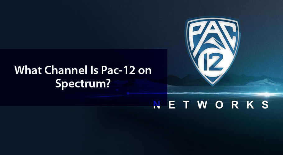 What Channel Is Pac 12 On Spectrum