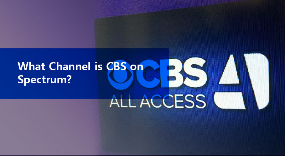 What Channel is CBS on Spectrum?