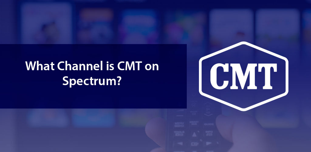 What Channel is CMT on Spectrum?
