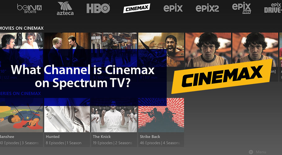 What Channel Is Cinemax On Spectrum Tv