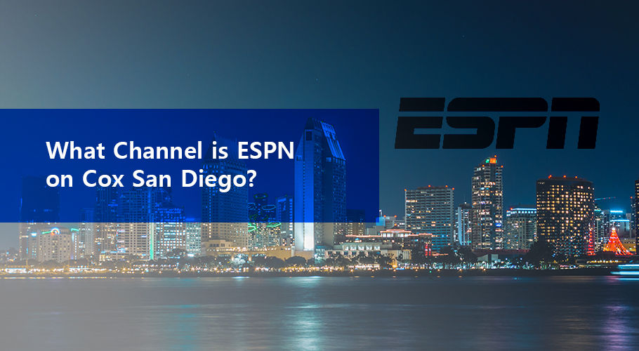 What Channel İs Espn On Cox San Diego