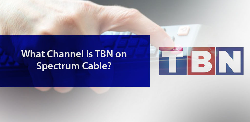 What Channel is TBN on Spectrum?