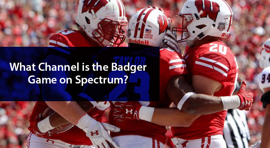 What Channel is the Badger Game on Spectrum TV?