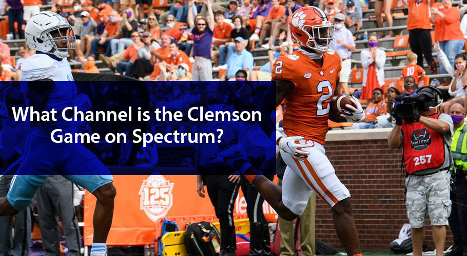 What Channel is the Clemson Game on Spectrum?