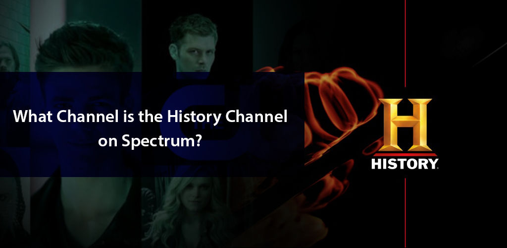 What Number is the History Channel on Spectrum?