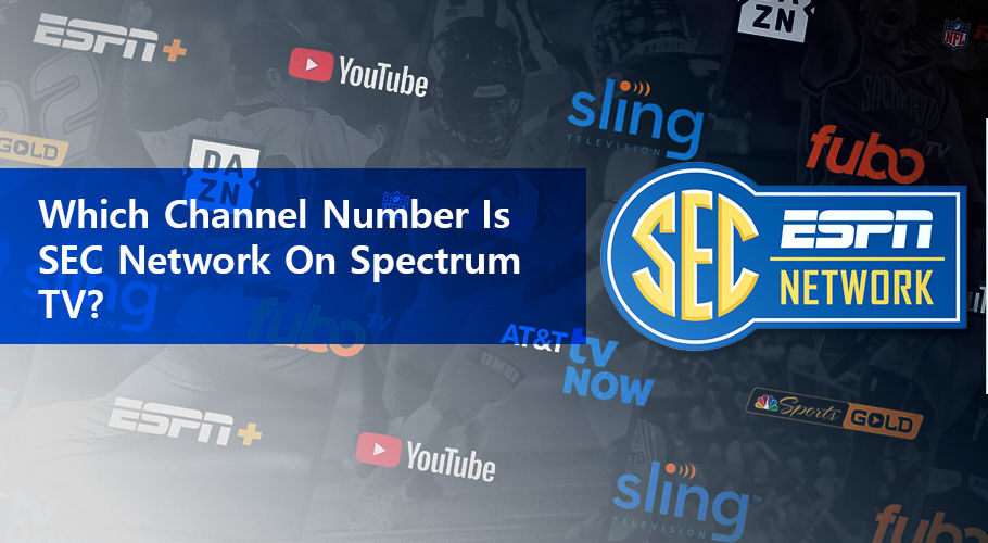 Which Channel Number Is Sec Network On Spectrum Tv