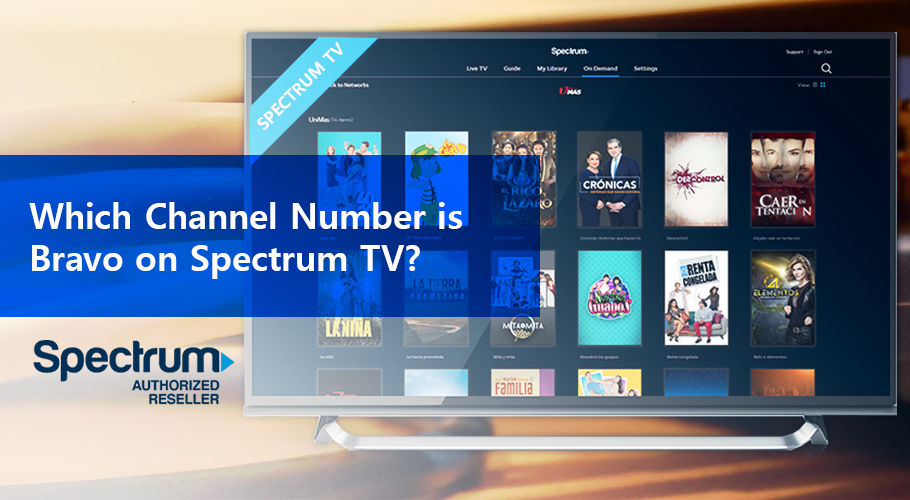 Which Channel Number İs Bravo On Spectrum Tv