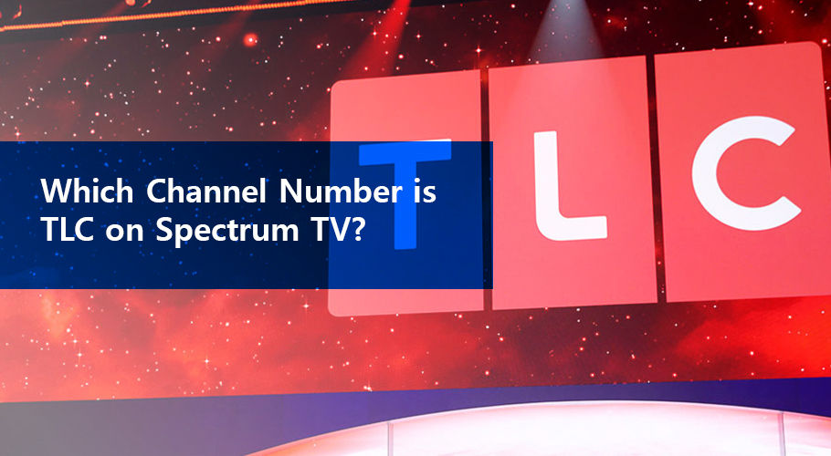 Which Channel Number Is Tlc On Spectrum Tv