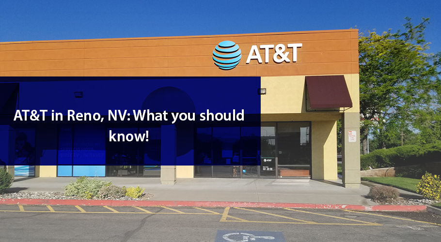AT&T Internet in Reno, NV: Is It Worth It?