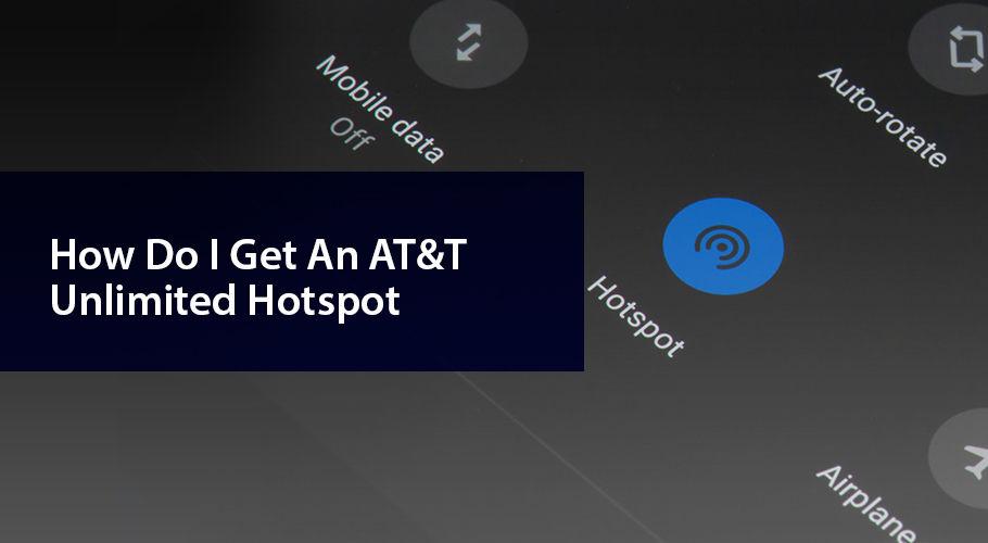 Att Unlimited Hotspot