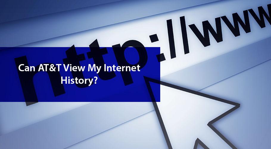 Can Att Check İnternet History