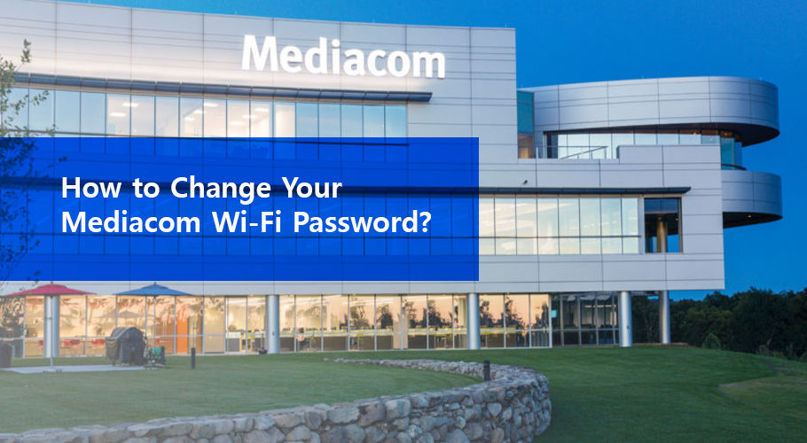Change Mediacom Wifi Password