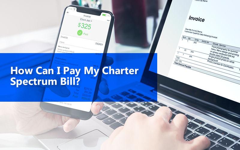 Charter Spectrum Bill Payment Guide