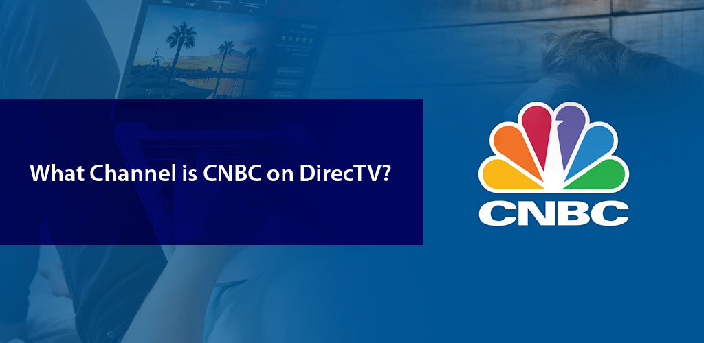 Cnbc Channel On Directv