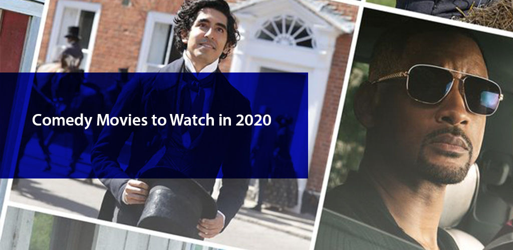 Comedy Movies To Watch In 2020