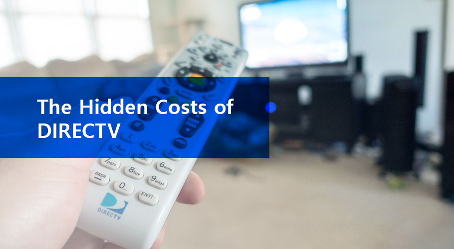Directv Hidden Costs