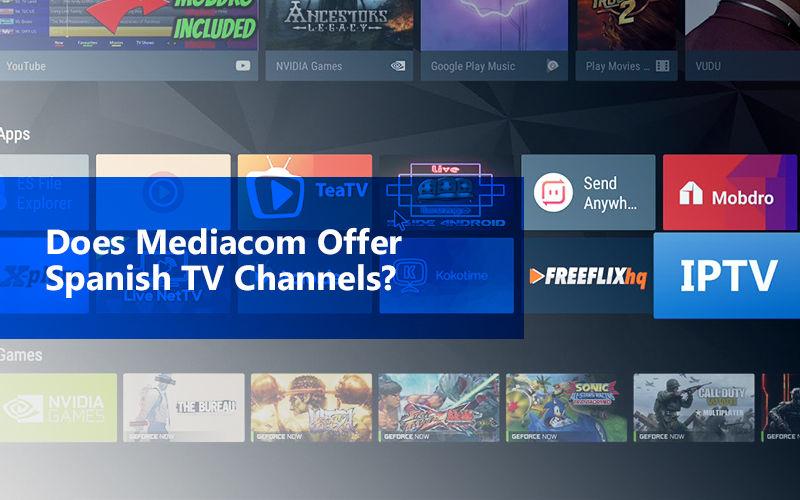 Does Mediacom Offer Spanish Tv Channels