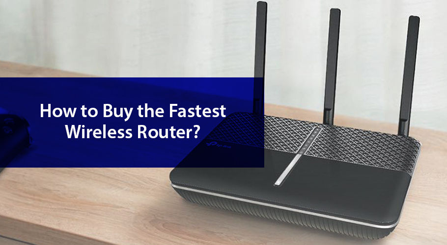 Fastest Wireless Router