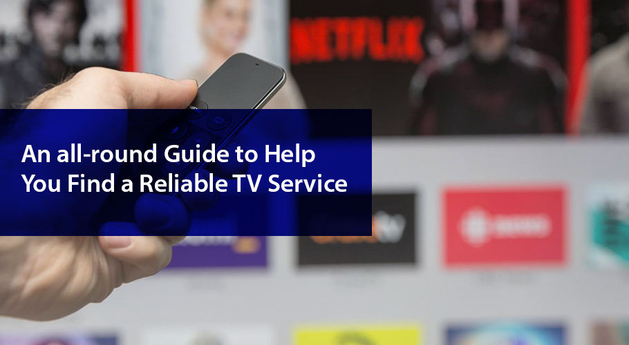 Guide For Finding Tv Service