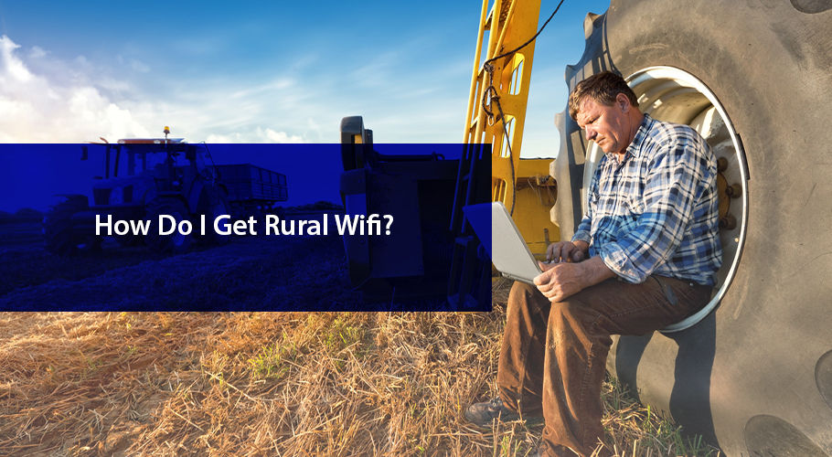How To Get Wifi İn Rural Areas