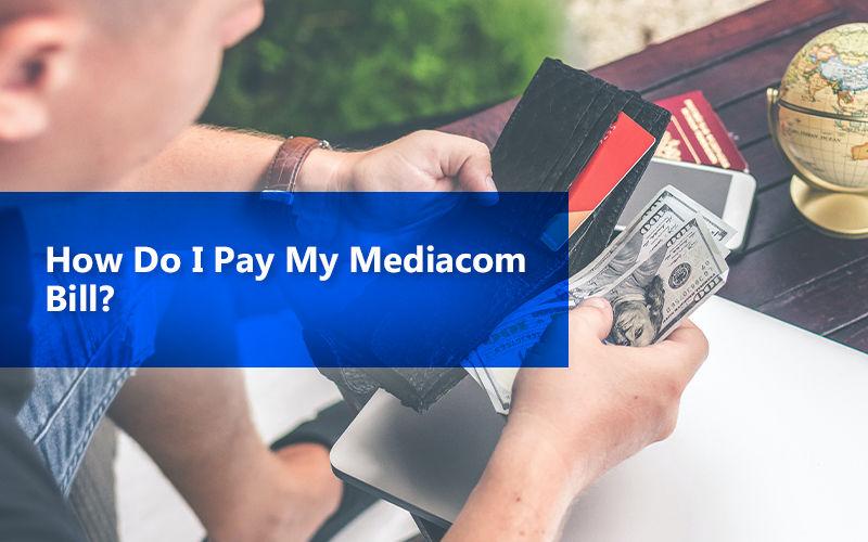 How To Pay Mediacom Bill