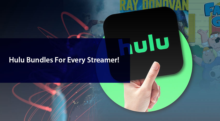 The Best Hulu Bundles for Every Streamer!