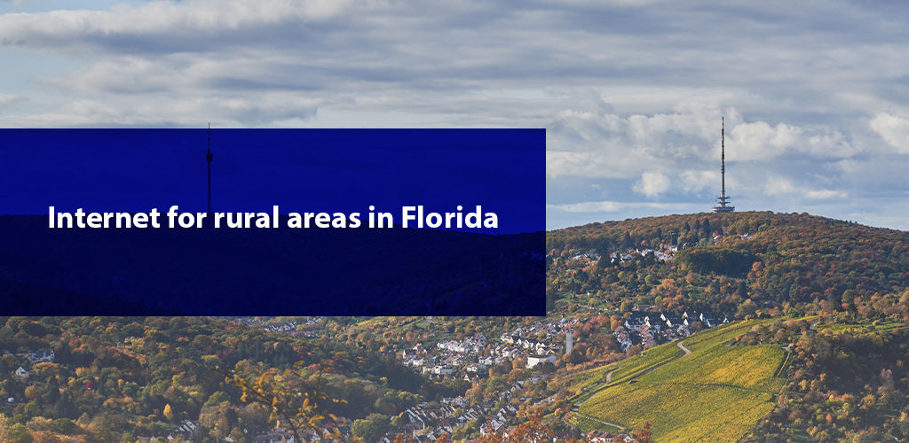 İnternet For Rural Areas İn Florida