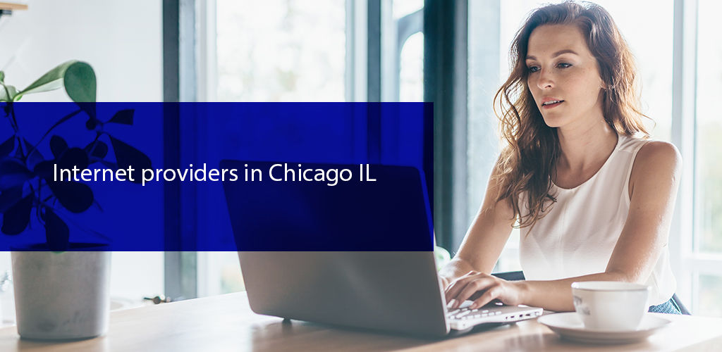 İnternet Providers İn Chicago İl