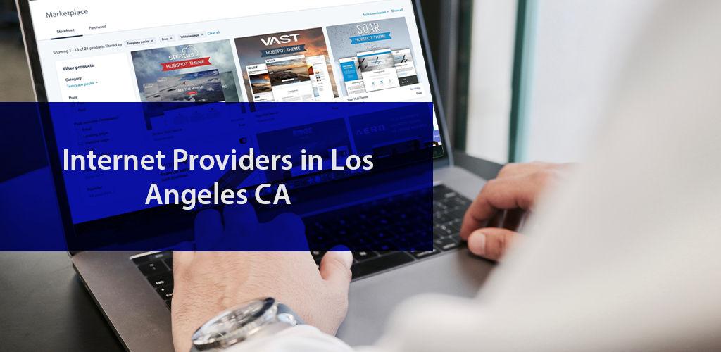 İnternet Providers İn Los Angeles Ca