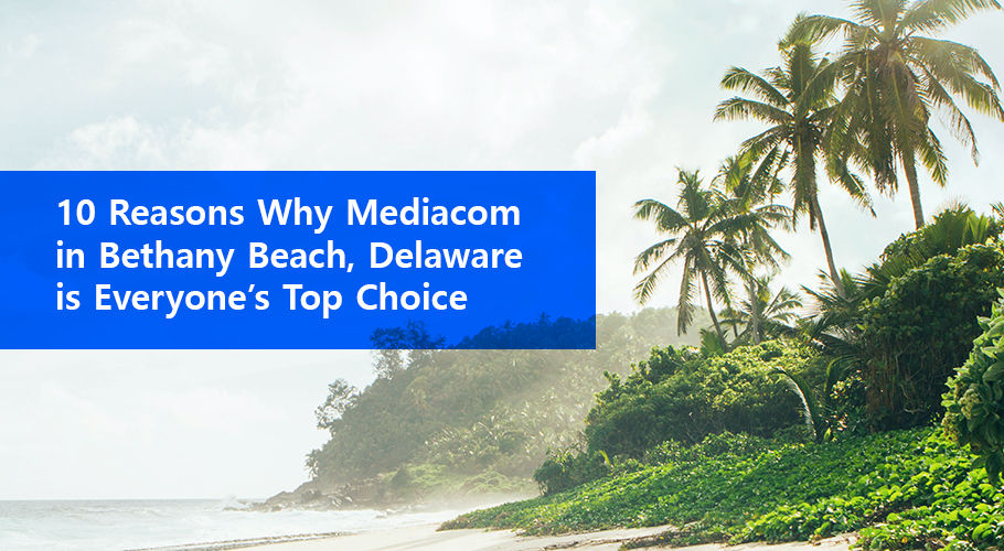 Mediacom Bethany Beach Delaware