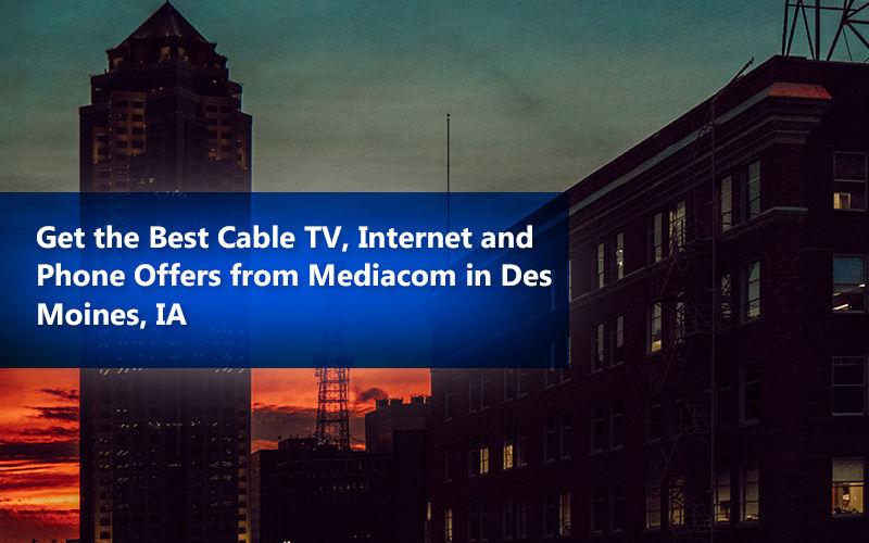 Mediacom Des Moines Guide