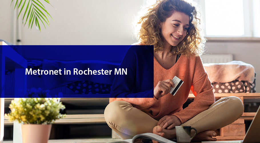 MetroNet Rochester, MN | Detailed Guide & Review 2021