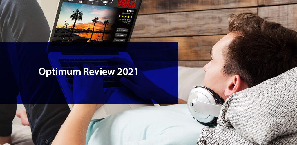 Optimum Review 2021