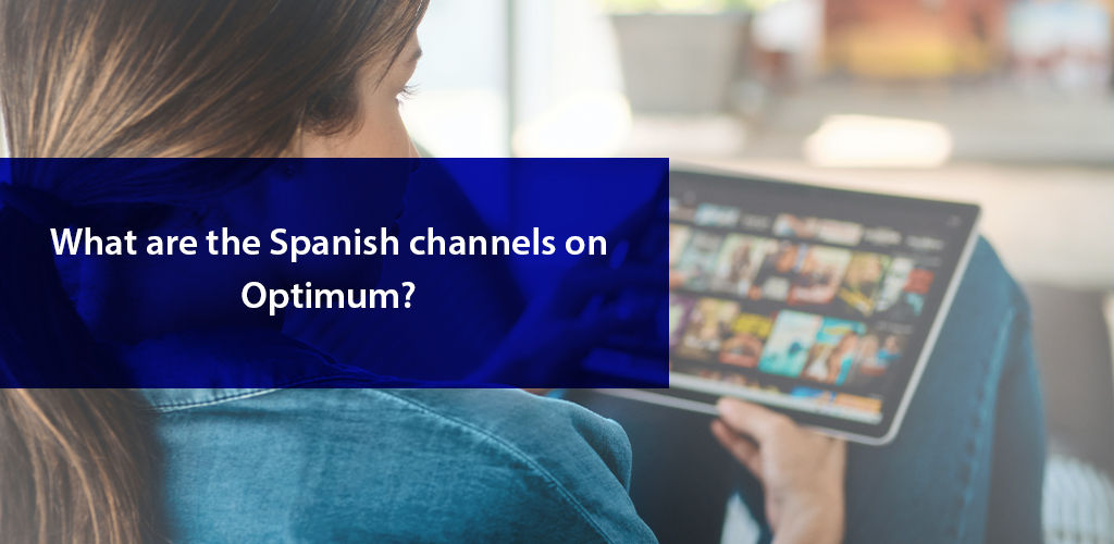 Spanish Channels On Optimum