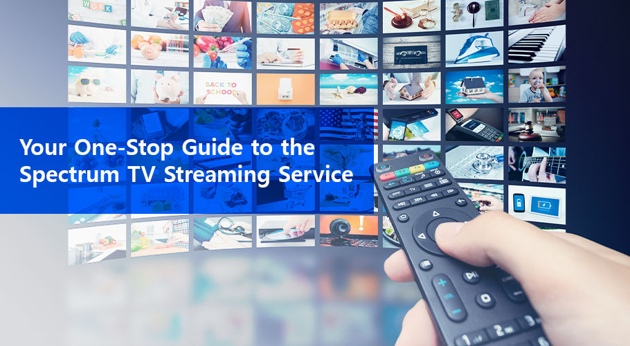 Your One-Stop Guide to Spectrum TV Streaming Service