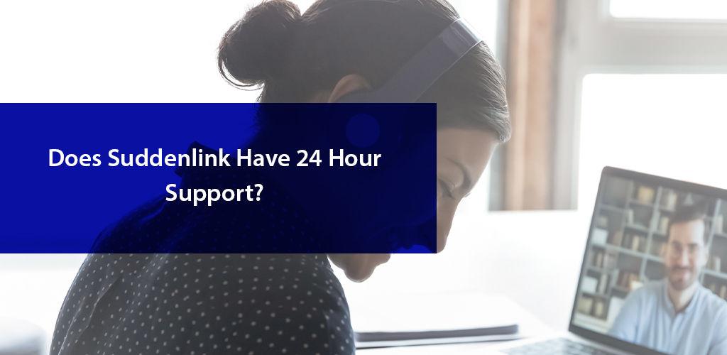 Suddenlink 24 Hour Customer Support