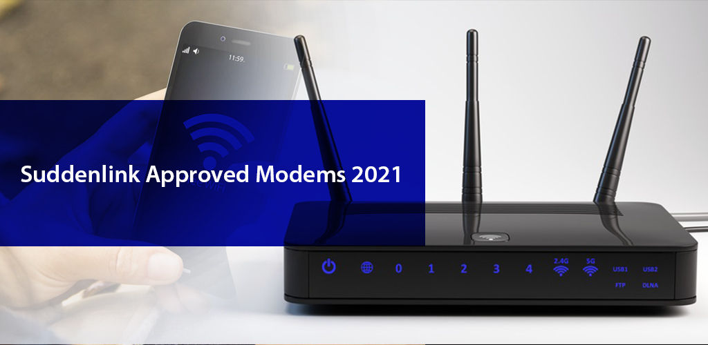 Suddenlink Compatible Modems