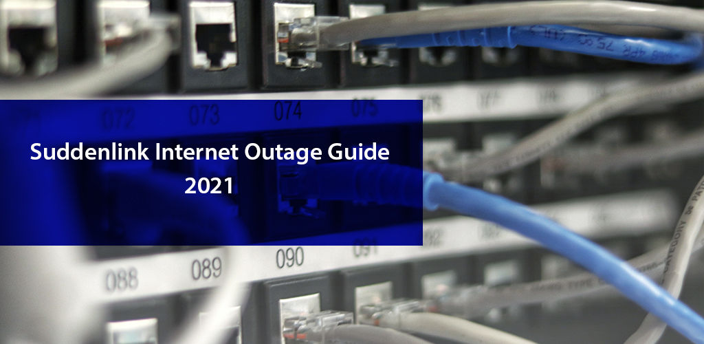 Suddenlink İnternet Outage Guide