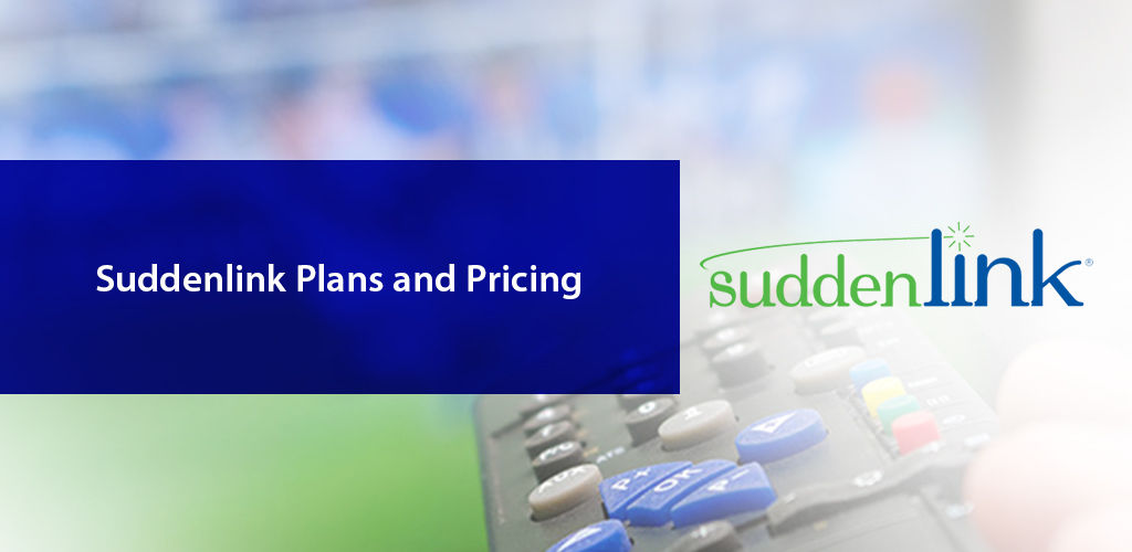 Suddenlink Plans Pricing