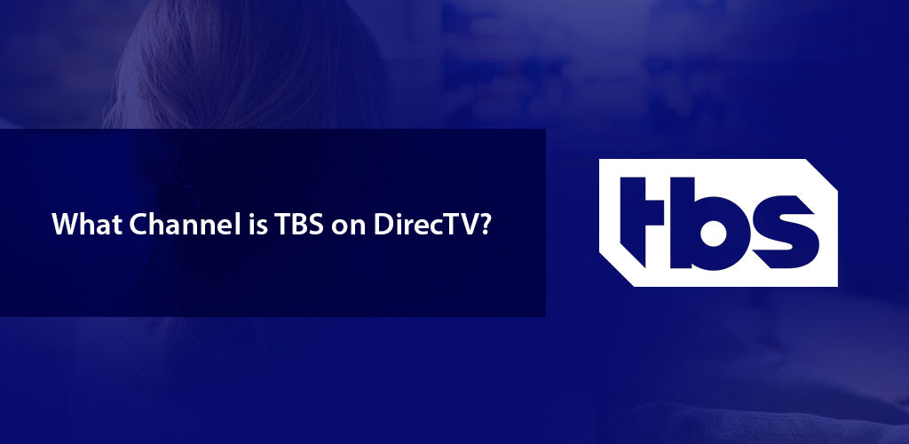 Tbs Channel On Directv