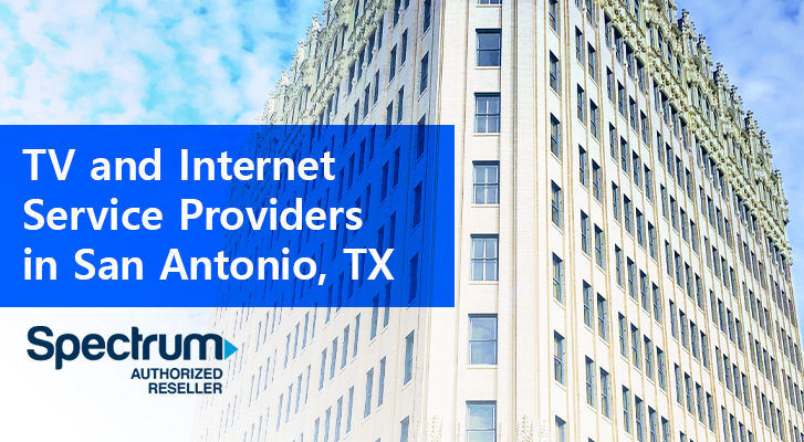 Tv İnternet Providers San Antonio Tx