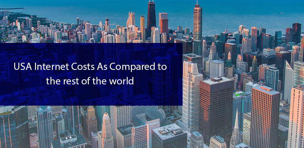 United States İnternet Costs As Compared To The Rest Of The World