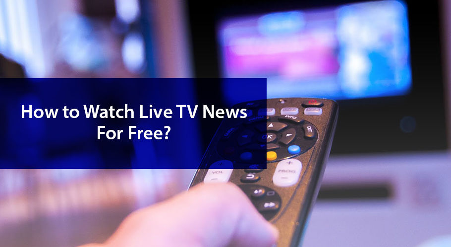Watch Live Tv News For Free