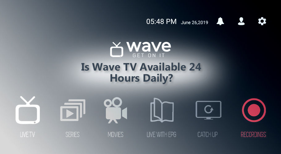 Wave Tv Available 24 Hours