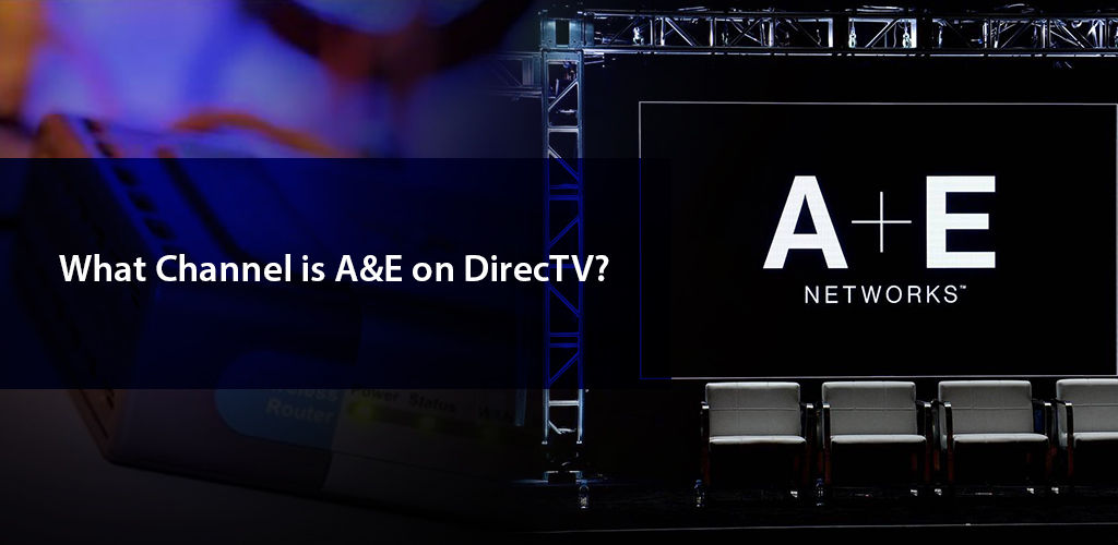 What Channel Is A And E On Directv
