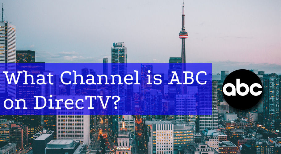 What Channel is ABC on DIRECTV?