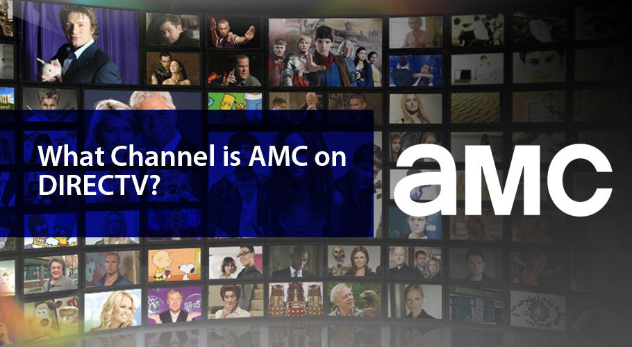 What Channel Is Amc On Directv
