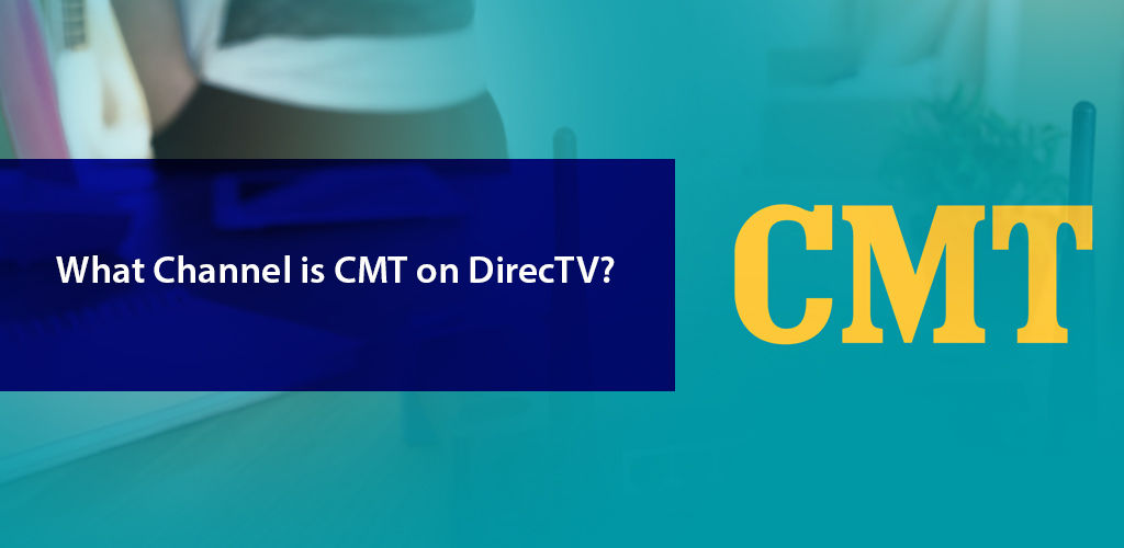 What Channel İs Cmt On Directv