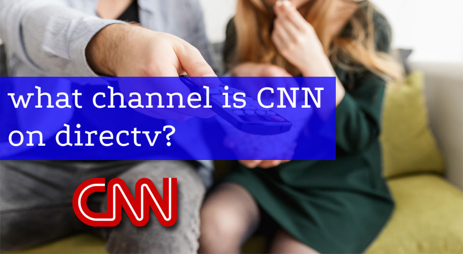 What Channel İs Cnn On Directv
